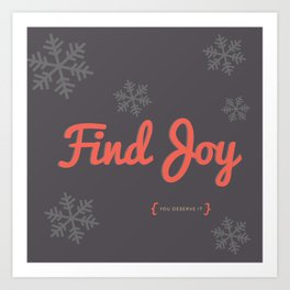 Find Joy Art Print