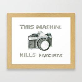 This Machine Kills Fascists Framed Art Print
