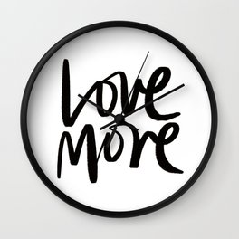 Love More. Wall Clock