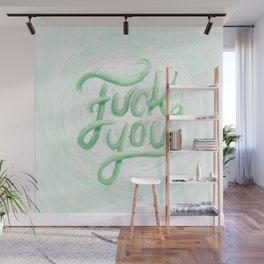 Fuck You Wall Mural