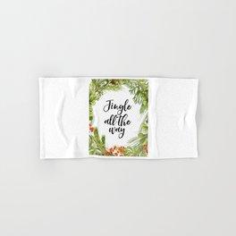 Jingle All The Way, Jingle Quote, Christmas Art, Christmas Quote Hand & Bath Towel
