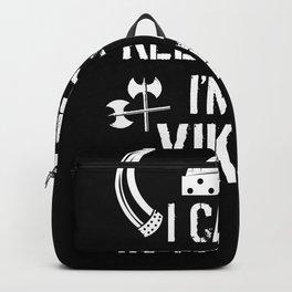 I can't keep calm i'm a viking Backpack
