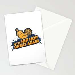 Make Hip Hop Great Again Gift Stationery Cards