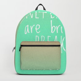 Only dull people are brilliant at breakfast Backpack