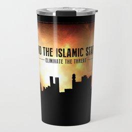End The Islamic State Travel Mug