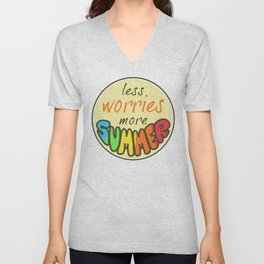 Less Worries, More Summer, Happy sticker, summer sticker, summer t shirt Unisex V-Neck