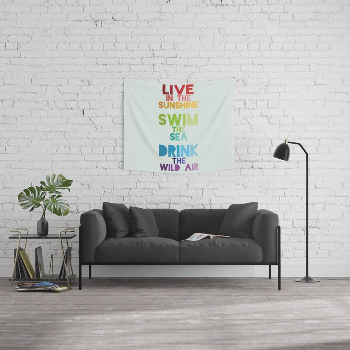 Live in the Sunshine Wall Tapestry