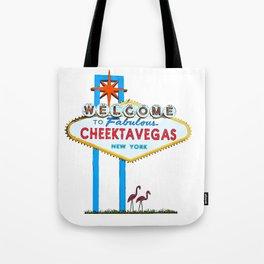 Welcome to Cheektavegas Tote Bag