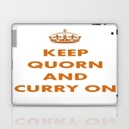 Keep Quorn and Curry On Laptop & iPad Skin