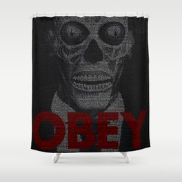 They Live. Obey. Screenplay Print. Shower Curtain