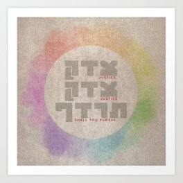 Justice Shall You Pursue - Hebrew Bible Quote Art Print