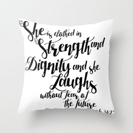 She is ... Throw Pillow