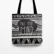 FREE YOUR MIND Tote Bag