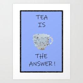 Blue tea Art Print