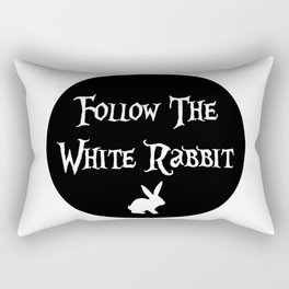 Follow the White Rabbit, circle, black Rectangular Pillow