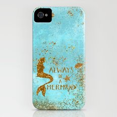 ALWAYS BE A MERMAID-Gold faux Glitter Mermaid Saying Slim Case iPhone (4, 4s)