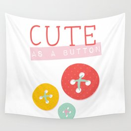 Cute as a Button Wall Tapestry
