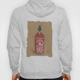 Sriracha Sauce - These are the things I use to define myself Hoody