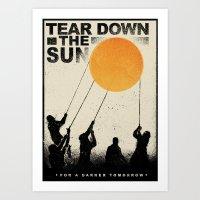 Tear Down the Sun Art Print