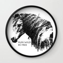 RUN WILD BE FREE Wall Clock