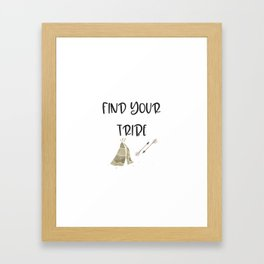 Find Your Tribe, Teepee & Arrows Framed Art Print