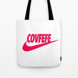 Covfefe [PINK] Tote Bag