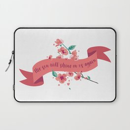 The sun will shine on us again Laptop Sleeve