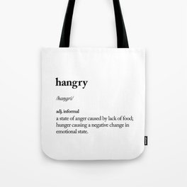 Hangry black and white contemporary minimalism typography design home wall decor bedroom Tote Bag