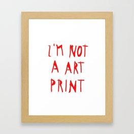 don´t buy me Framed Art Print