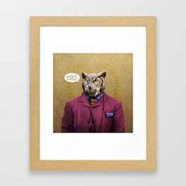"""Mr. Owl says: """"HOOT Happens!"""" Framed Art Print"""