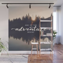 And So the Adventure Begins II Wall Mural