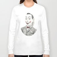"pee wee Long Sleeve T-shirts featuring ""Portrait of Pee-wee Herman"" by Edward Cao"