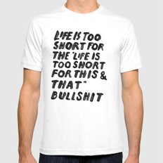 TOO SHORT FOR ANYTHING Mens Fitted Tee MEDIUM White