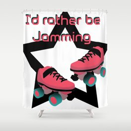 I'd rather be jamming Shower Curtain