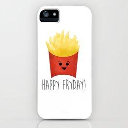 Happy Fryday! iPhone Case