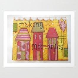 Making Memories Art Print