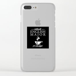 Instant English Major Just Add Coffee Clear iPhone Case