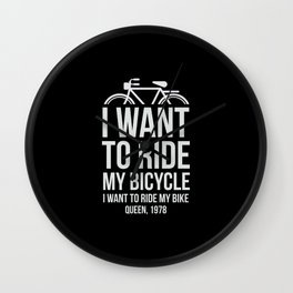 I want to ride my bike! Wall Clock