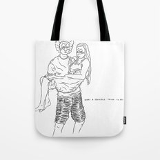 A sensible life they live Tote Bag