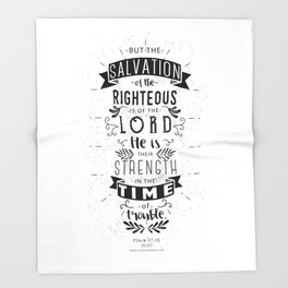 Psalm 37:39 Throw Blanket