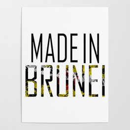 Made In Brunei Poster