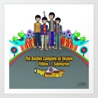 yellow submarine Art Prints featuring Yellow Submarine by The Beatles Complete On Ukulele