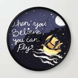 Believe you can Fly Wall Clock