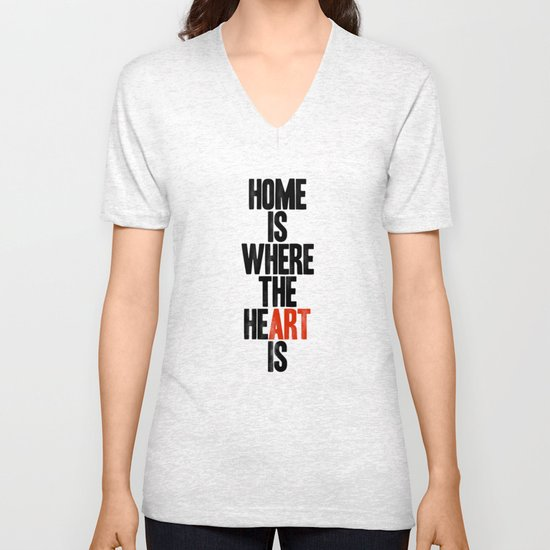 HOME IS WHERE THE HE(ART) IS Unisex V-Neck