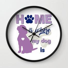 Home is where my dog ir / beagle Wall Clock