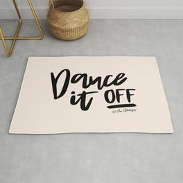 Dance It Off Quote Rug