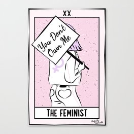 The Feminist - You Don't Own Me Canvas Print