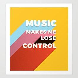 MUSIC MAKES ME - TYPOGRAPHY Art Print