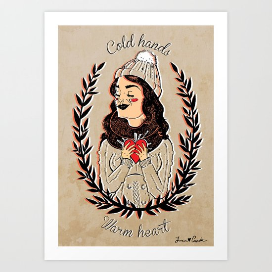 Cold hands...Warm heart Art Print