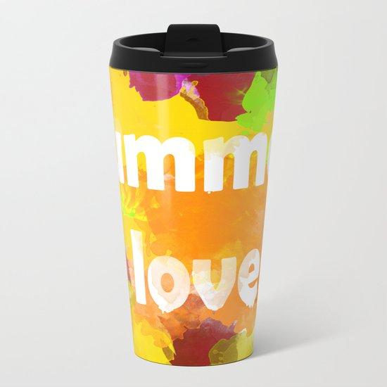 I love summer . Bright colorful design . Metal Travel Mug